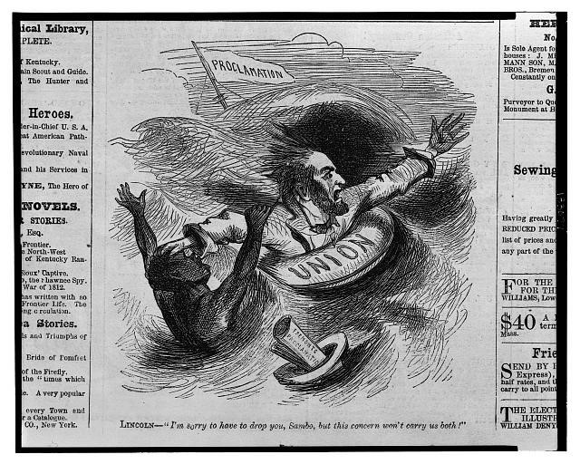 "Lincoln clings to a life preserver labeled ""Union"" and pushes an African American back into the water while a hat floats by with a paper labeled ""Fremont's Proclamation."" Lincoln: ""I'm sorry to have to drop you Sambo, but this concern won't carry us both."" Frank Leslie's Illustrated Newspaper, Oct. 12, 1861 (Library of Congress)."